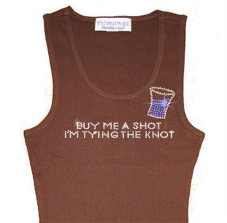 Buy Me A Shot I'm Tying the Knot Rhinestone Tank or Tee