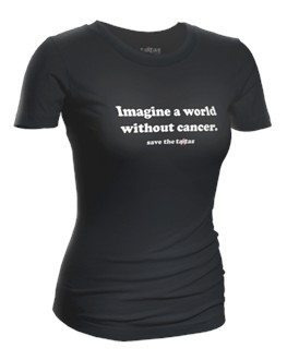 Save the Ta-tas Imagine A World Without Cancer T-Shirt