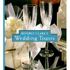 Beverly Clark Book of Wedding Toasts